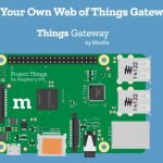 Om in de gaten te houden: Mozilla Web of Things Gateway