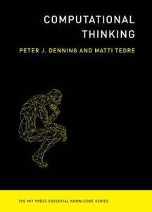 Gelezen: Computational Thinking (Peter J. Denning en Matti Tedre)